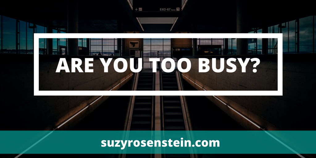 coach blog too busy mindfulness