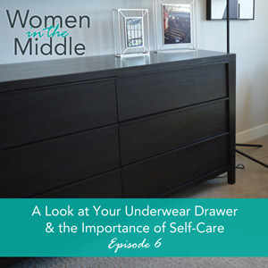Midlife podcast bad underwear