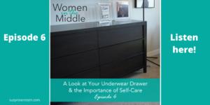 Midlife podcast underwear