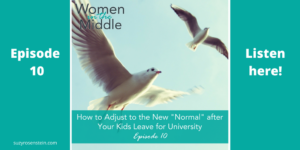 Midlife women podcast empty nest