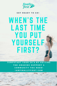 put yourself first midlife over 50