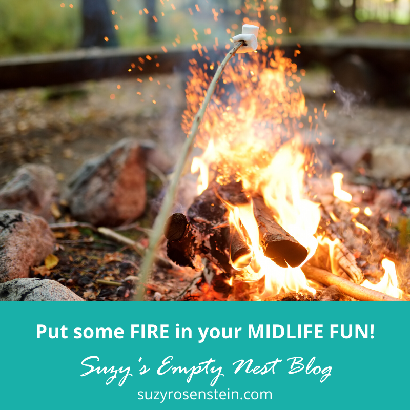 Put Fire in your Midlife Fun