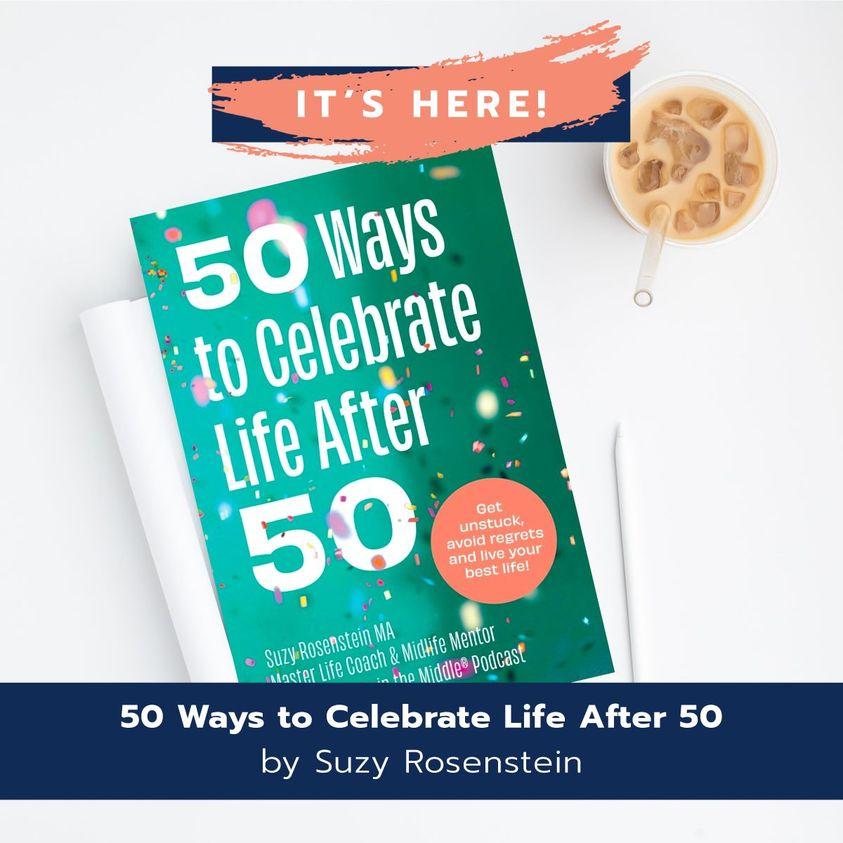 50 ways celebrate midlife